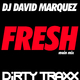 DJ David Marquez Fresh (Main Mix)