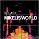 DJ Di Mikelis - Mikelis World