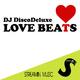 DJ DiscoDeluxe Love Beats