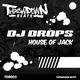 DJ Drops House of Jack