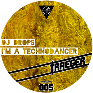 DJ Drops - I'm a Technodancer (Triebton Traeger)
