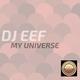 DJ Eef - My Universe