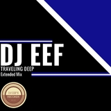 Traveling Deep(Extended Mix) by DJ Eef mp3 download