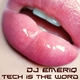 DJ Emeriq Tech Is the Word