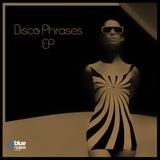 Disco Phrases EP by DJ Ermi, AF Mood & ReeKee mp3 download