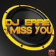 DJ Erre - I Miss You