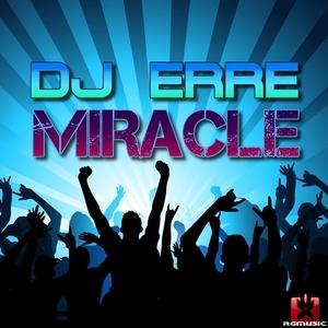 DJ Erre - Miracle (Rgmusic Records)