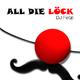 DJ Fetzi All die Löck