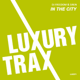 In the City by DJ Freedom & Siren mp3 download