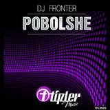Pobolshe by DJ Fronter mp3 download