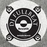 Neurotik by DJ Fullbeat mp3 download