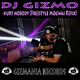 DJ Gizmo Hurt Nobody (Freestyle Mogwai Refix)