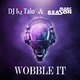 DJ IQ Talo & Marc Reason - Wobble It