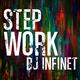DJ Infinet Step Work