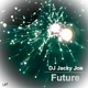 DJ Jacky Joe Future
