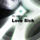 DJ Jacky Joe Love Sick