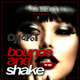 DJ Jay-T Bounce & Shake(The Remixes)