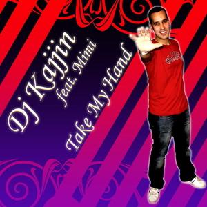 DJ Kajjin feat. Mimi - Take my hand (ARC-Records Austria)
