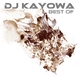 DJ Kayowa Best Of