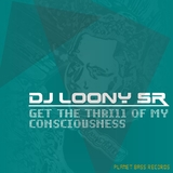 Get the Trill of My Consciousness by DJ Loony mp3 download