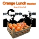 DJ Lopo & Nicola Gatti Orange Lunch Revisited