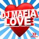 DJ Mafia Love