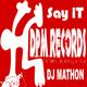 DJ Mathon    Say It