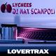 DJ Max Scampoli Lychees