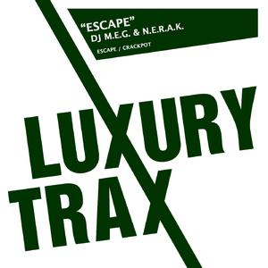 DJ Meg & Nerak - Escape (Luxury Trax)