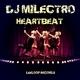 DJ Milectro - Heartbeat