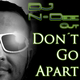 DJ N-Dee Cut Don't Go Apart