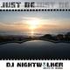 DJ Nightwalker Just Be
