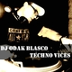 DJ Odak Blasco Techno Vices
