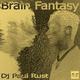 DJ Paul Rust - Brain Fantasy