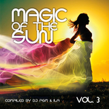 Magic of the Sun, Vol. 3 by DJ Pgm & Ila  mp3 download