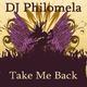 DJ Philomela Take Me Back
