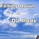DJ Rade Falling Down