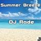 DJ Rade Summer Breeze