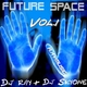 DJ Ray & DJ Skyone Future Space Vol.1