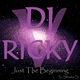 DJ Ricky V feat. Shama S Just the Beginning