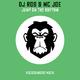 DJ Rob & MC Joe Jump on the Rhythm