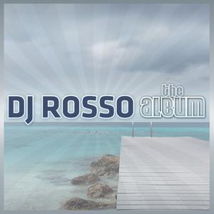 DJ Rosso - The Album (ARC-Records Austria)