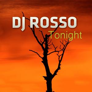 DJ Rosso - Tonight (ARC-Records Austria)