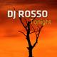 DJ Rosso Tonight