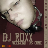 Weekend has come by DJ Roxx mp3 download