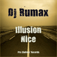 DJ Rumax - Illusion / Nice