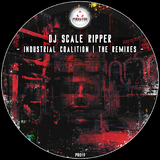 Industrial Coalition - The Remixes by DJ Scale Ripper mp3 download