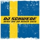 DJ Schwede - Here We Go Again 2k16