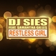DJ Sies feat. Samantha Gilles - Restless Girl