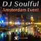 DJ Soulful - Amsterdam Event